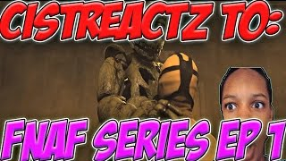 [FNAF SFM] Five Nights At Freddy's Series Episode 1 REACTION | THE AWAKENING