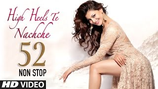 Download 52 Non Stop Dance Mix: High Heels Te Nachche Full Video |  KEDROCK & SD STYLE 3Gp Mp4