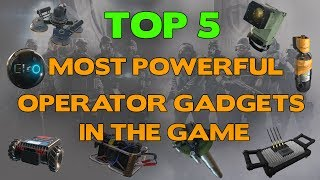 Rainbow Six Siege || Top 5 Most Powerful Operator Gadgets