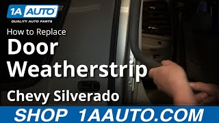 How To Install Replace Door Weatherstrip Seal 2000-06 Chevy Suburban Tahoe