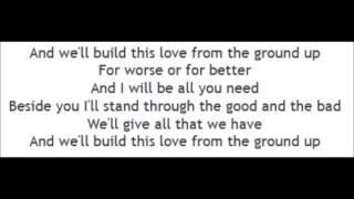From The Ground Up - Dan + Shay (Lyrics)