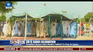 Eid-El-Kabir: Buhari, Governors Sue For Peace, Preach Against Hate Speech 21/08/18 Pt.1 |News@10|