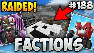 Minecraft FACTIONS Let's Play #188 - RUSHER AND I GOT RAIDED!!