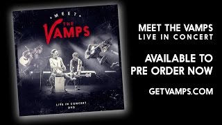 Meet The Vamps Live In Concert DVD Trailer