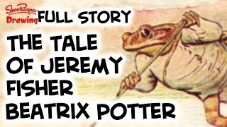 The Tale of Jeremy Fisher by Beatrix Potter