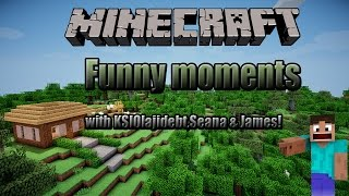 Minecraft Funny Moments #1 with KSIOlajidebt,Seana & James! (Re Upload)