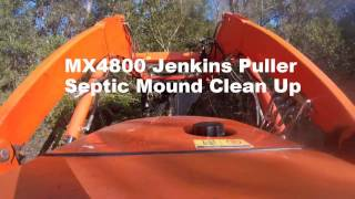 MX4800 Septic Mound Clean Up Putnam County