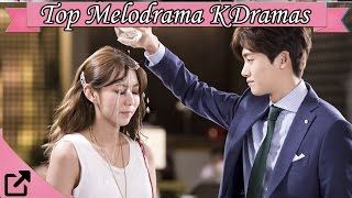 Top 25 Popular Melodrama Korean Dramas 2016 (All The Time)