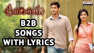 Srimanthudu Back To Back Songs With Lyrics - Mahesh Babu, Shruti Haasan, Devi Sri Prasad