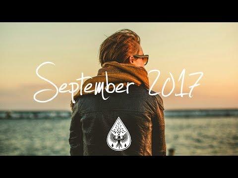 Indie/Rock/Alternative Compilation - September 2017 (1½-Hour Playlist)