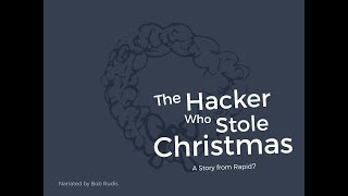 The Hacker Who Stole Christmas