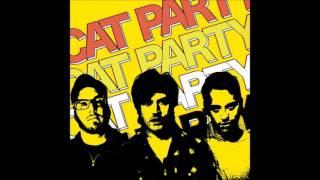 Cat Party - Cat Party (full album)
