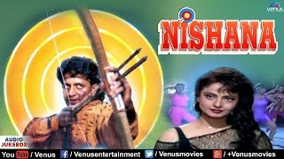 Nishana Full Songs | Mithun Chakraborthy, Rekha, Paresh Rawal | Bollywood Hindi Songs