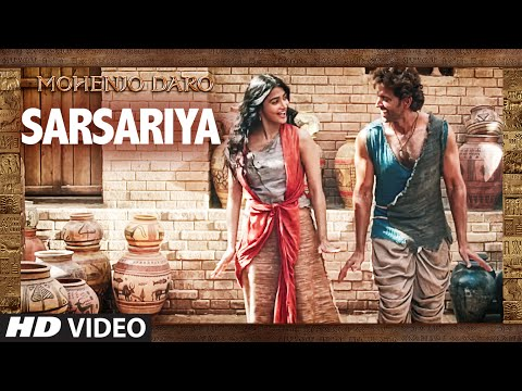 Xxx Mp4 Quot SARSARIYA Quot Video Song MOHENJO DARO A R RAHMAN Hrithik Roshan Pooja Hegde T Series 3gp Sex