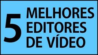 5 Melhores programas de edição de vídeo