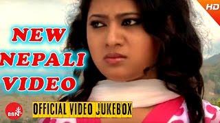 New Nepali Song 2016 | Video Collection | Nepali Music HD