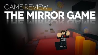 Game Review - The Mirror Game