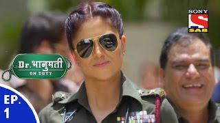 Dr. Bhanumati On Duty - डॉ. भानुमति ऑन ड्यूटी - Episode 1 - 7th June, 2016