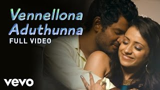 Vetadu Ventadu - Vennellona Aduthunna Video | Vishal, Trisha