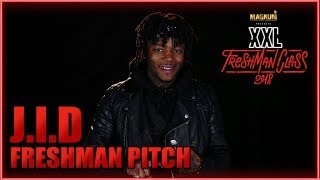 J.I.D's Pitch for 2018 XXL Freshman