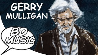 BD Music Presents Gerry Mulligan (Jeru, Flash, GoldChild & more songs)