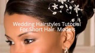Wedding Hairstyles Tutorial For Short Hair  Models