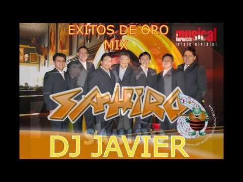 SAHIRO MIX dj javier Romanticas Ecuatorianas exitos de oro
