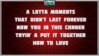 How To Love - Lil' Wayne tribute - Lyrics