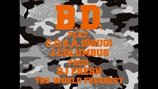 B.D. feat. C.O.S.A. & ISSUGI