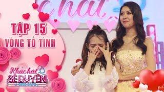 Khúc hát se duyên|tập 15 vòng tỏ tình:Hồng Hạnh bật khóc với sự cổ vũ nhiệt tình của người yêu cũ