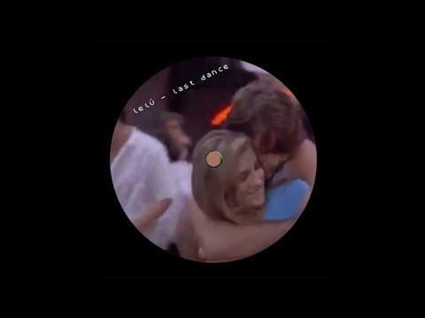 lelú - Last Dance