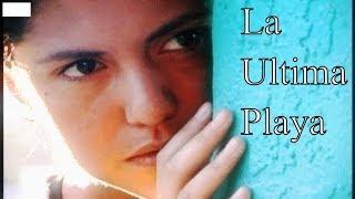 peliculas - LA ULTIMA PLAYA (THE LAST BEACH)