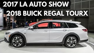 2017 LA Auto Show: 2018 Buick Regal TourX
