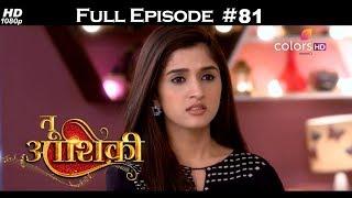Tu Aashiqui - Full Episode 81 - With English Subtitles