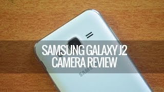 Samsung Galaxy J2 Camera Review | Techniqued