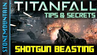 AM I GOOD OR WHAT? Shotgun 127 Attrition TitanFall - Tips & Things You May not Know!