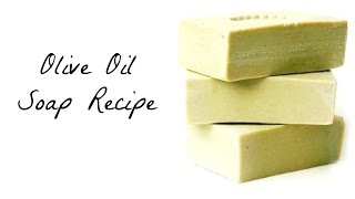 How to Make: Super Easy Olive Oil Soap for Beginners DIY (All Natural Soap Making)