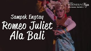 Highlight Sampek Engtay: Romeo Juliet ala Bali