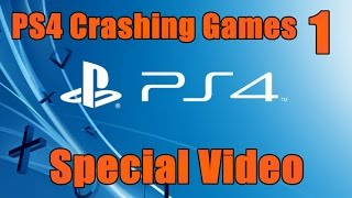 PS4 Error CE-34878-0 Crashing Games - Special Video
