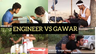 ENGINEER VS GAWAR - |ELVISH YADAV|