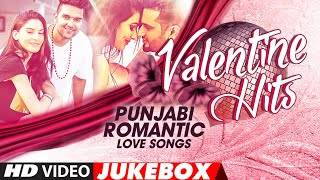 Valentine Hits | Punjabi Romantic Love Songs | Jukebox