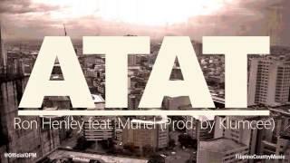 Ron Henley feat. Muriel  - ATAT (Prod. by Klumcee)