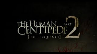 Human Centipede 2 Review