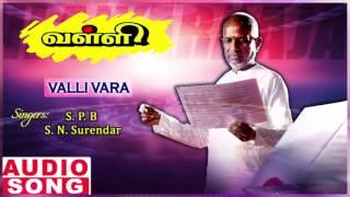 Valli Tamil Movie Songs | Valli Vara Song | Rajinikanth | Priya Raman | Ilayaraja | Music Master
