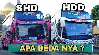 Perbedaan BUS SHD dan BUS HDD