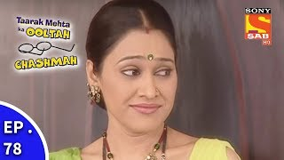 Taarak Mehta Ka Ooltah Chashmah - तारक मेहता का उल्टा चशमाह - Episode 78