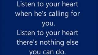 Roxette - Listen to Your Heart - Lyrics
