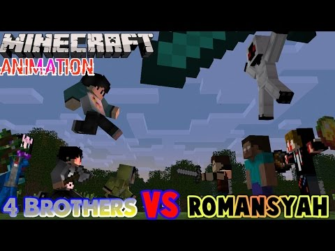 4 Brothers VS Romansyah - Minecraft Animation Indonesia (Eps.1)