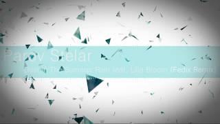 [DnB] Parov Stelar - Dust In The Summer Rain feat. Lilja Bloom (Fedix Remix)