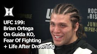 UFC 199: Emotional Brian Ortega On Guida KO, Fear Of Fighting + Life After Drowning